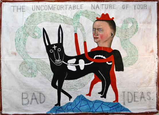"Fred Stonehouse, ""Bad Ideas"", 2017, acrylic on a canvas banner, 60"" x 84"""